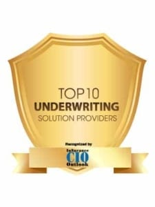 Top 10 Underwriting Solution Providers Insurance CIO Outlook