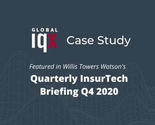 Global IQX Case Study featured in Willis Towers Watson Report Insurtech